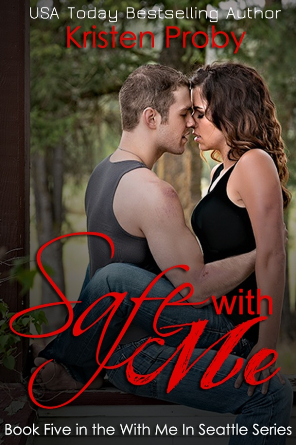 Safe With Me - Kristen Proby Final